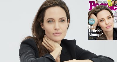 "Angelina Jolie Covers PEOPLE, Says: ""I Am a Little Bit STRONGER!"""