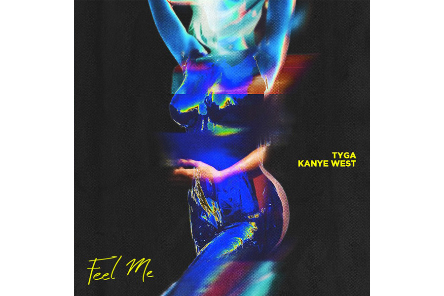 Tyga Releases Song With Kanye West -'FEEL ME' Listen Here